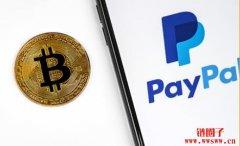 插旗海外市场,PayPal于英国启动加密货币买卖服务,只买一英镑也行!